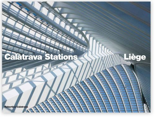 9780615533506: Calatrava Stations: Liege (English and French Edition)