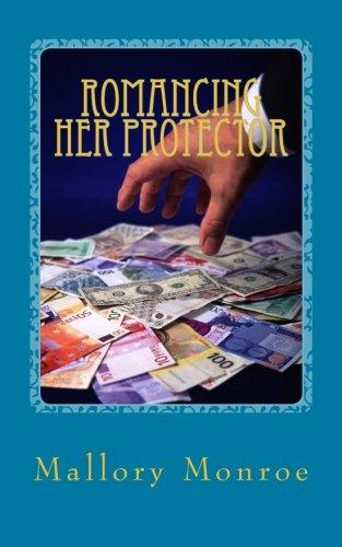 Romancing Her Protector: Mallory Monroe
