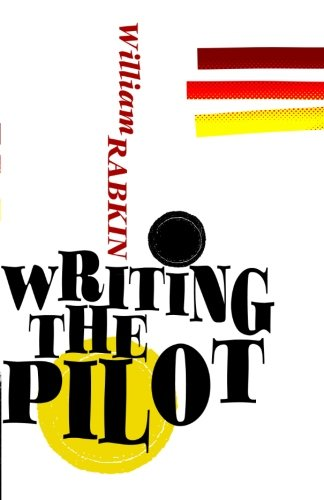 9780615533612: Writing the Pilot