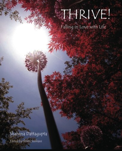 9780615533704: Thrive!: Falling in Love with Life