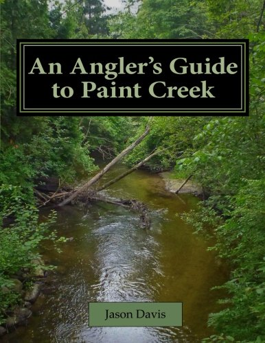 9780615533742: An Angler's Guide to Paint Creek