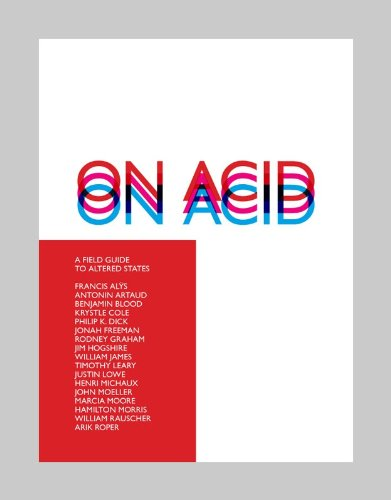 9780615533988: On Acid: A Field Guide to Altered States