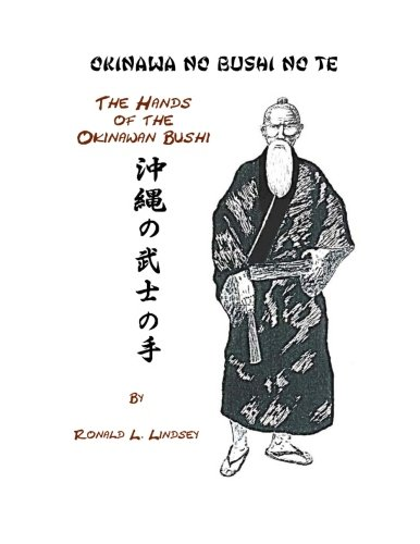 9780615534121: Okinawa No Bushi No Te The Hands Of The Okinawan Bushi