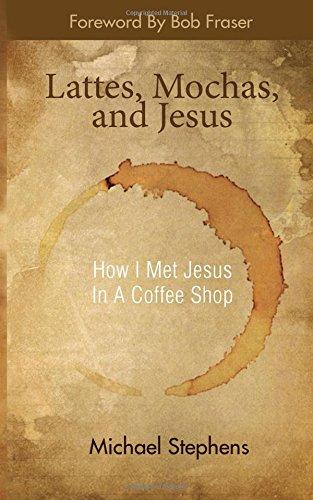 9780615534428: Lattes, Mochas, and Jesus