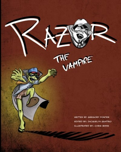 9780615534770: Razor The Vampire!