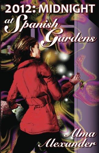 2012: Midnight at Spanish Gardens: Alma Alexander