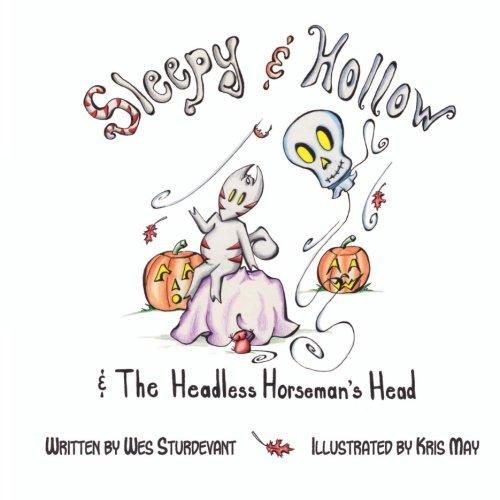 9780615535104: Sleepy & Hollow and The Headless Horseman's Head