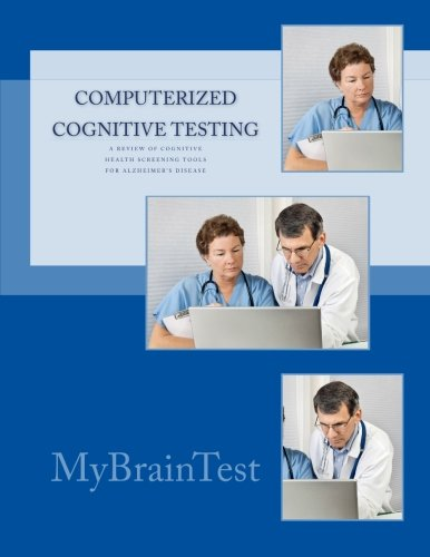 9780615536613: Computerized Cognitive Testing: Screening for Mild Cognitive Impairment (MCI) and Early Alzheimer's Disease