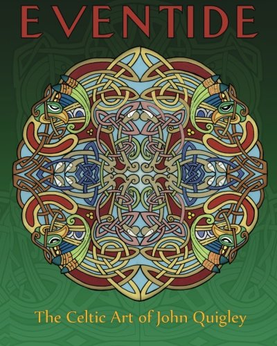 9780615536668: Eventide: The Celtic Art of John Quigley