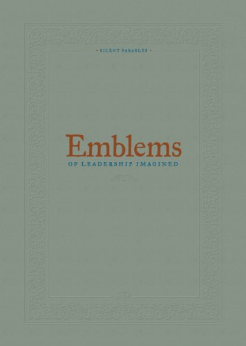 9780615537160: Emblems of Leadership Imagined- Revised & Expanded