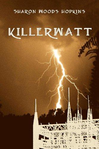Killerwatt: Sharon Woods Hopkins