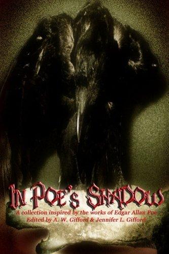In Poe's Shadow: Gifford, A. W.;