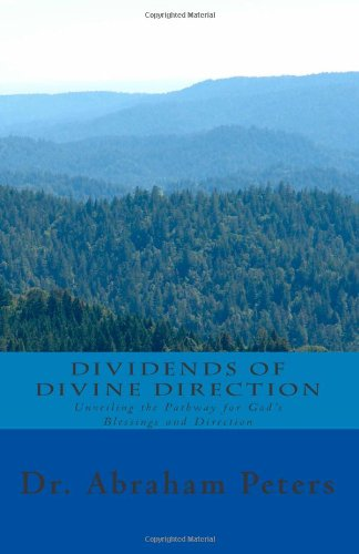 9780615537597: Dividends of Divine Direction: Unveiling the Pathway for God's Blessing and Direction