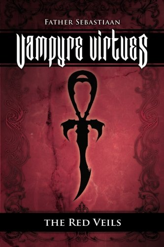9780615537771: Vampyre Virtues; The Red Veils