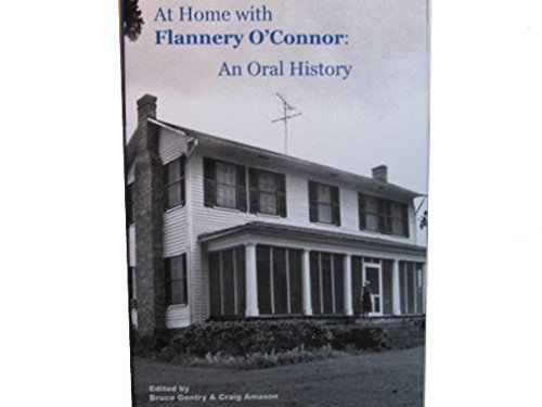 9780615538327: At Home with Flannery O'Conner: An Oral History