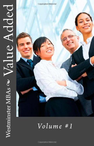 9780615539539: Value Added: MBA Vol. 1