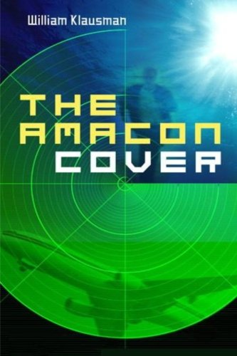 9780615540788: The Amacon Cover: A Tale of Corporate Espionage