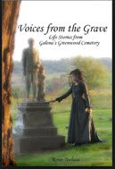 9780615541051: Voices From the Grave: Life Stories From Galena's Greenwood Cemetery