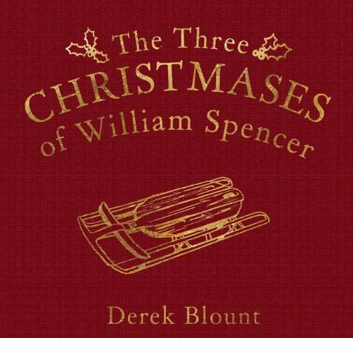 9780615541174: The Three Christmases of William Spencer