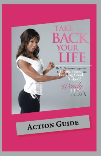 9780615541761: Take Back Your Life Action Guide