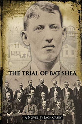 9780615541952: The Trial of Bat Shea