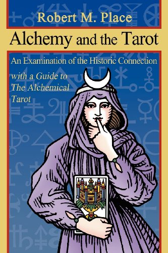 9780615543420: Alchemy and the Tarot: An Examination of the Historical Connection with a guide to The Alchemical Tarot