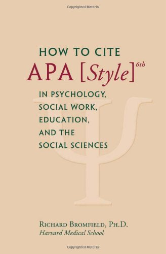9780615544366: How to Cite APA Style 6th in Psychology, Social Work, Education, and the Social Sciences