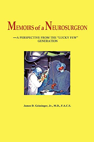 9780615544540: Memoirs of a Neurosurgeon