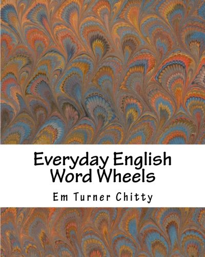 9780615544953: Everyday English Word Wheels: Understanding the Phrasal Verbs That English Speakers Really Use