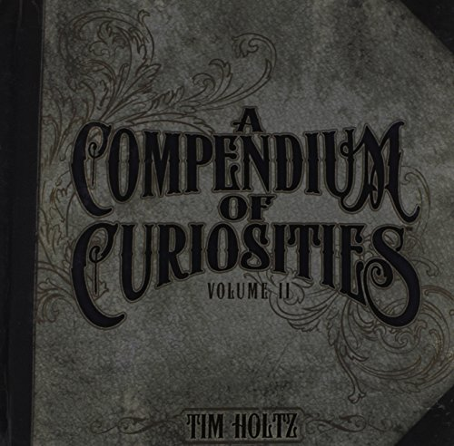 9780615545073: A Compendium of Curiosities: 2