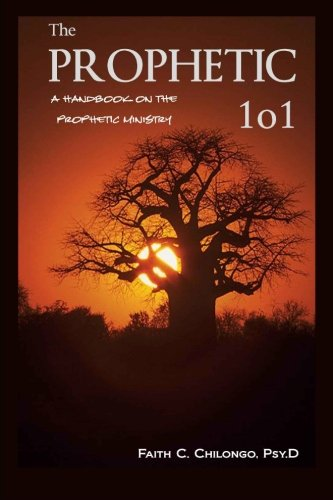 9780615545226: The Prophetic 101: A Handbook on the Prophetic Ministry