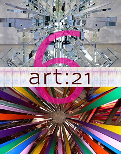 9780615545660: Art: 21, Volume 6: Art in the Twenty-First Century