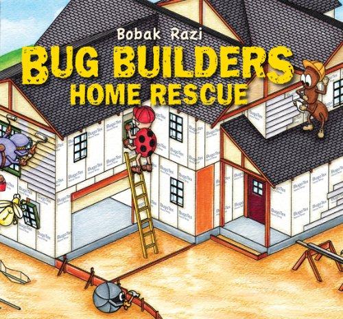 Bug Builders - Home Rescue: Razi, Bobak