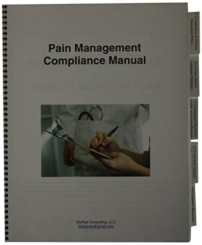 9780615546247: Pain Management Compliance Manual
