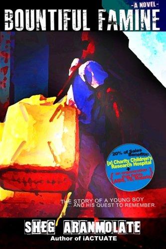 9780615546513: Bountiful Famine - A Novel