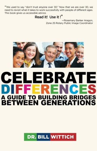9780615546735: Celebrate Differences: A Guide to Building Bridges Between Generations