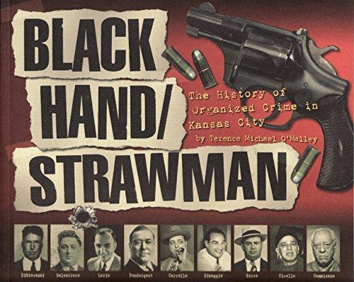 9780615546902: Black Hand / Strawman: The History of Organized Crime in Kansas City