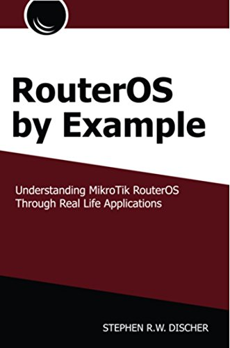 9780615547046: RouterOS by Example, 1st Edition