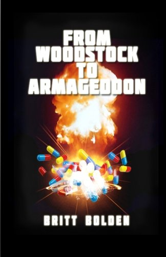 From Woodstock to Armageddon: Britt Bolden