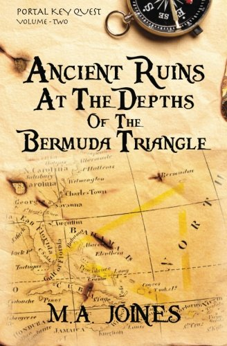 9780615547381: Ancient Ruins At The Depths Of The Bermuda Triangle: Portal Key Quest