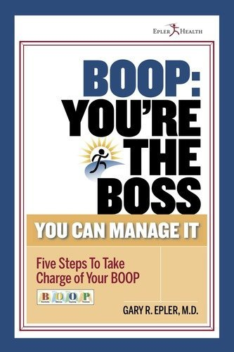 9780615547596: BOOP: You're the Boss (You Can Manage It)