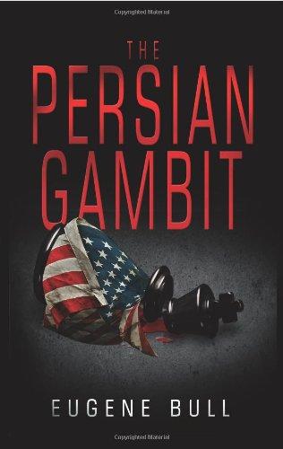 9780615547695: The Persian Gambit