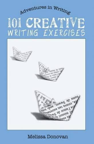 9780615547855: 101 Creative Writing Exercises