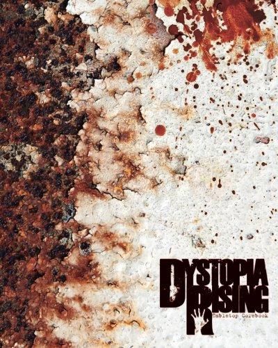 9780615547893: Dystopia Rising Tabletop Corebook