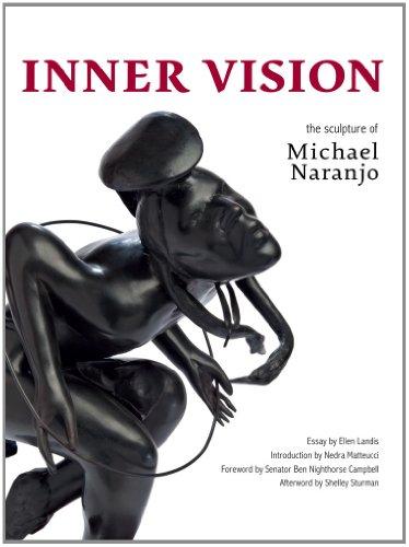 Inner Vision: The Sculpture of Michael Naranjo (Hardback)