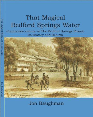 9780615548074: That Magical Bedford Springs Water