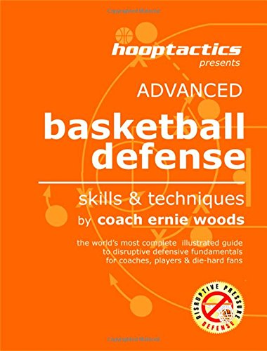9780615548395: Advanced Basketball Defense - Skills & Techniques