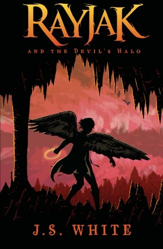 Rayjak and the Devils Halo: J. S. White