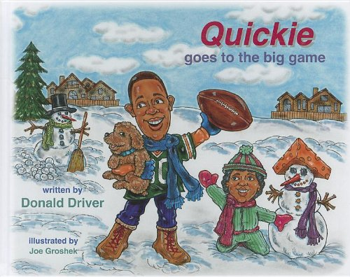 9780615548715: Quickie Goes to the Big Game