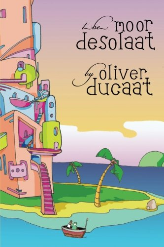 The Moor Desolaat by Oliver Ducaat: uhl, tim